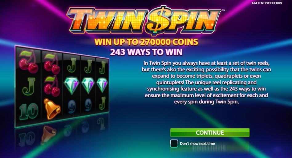 Twin Spin alku
