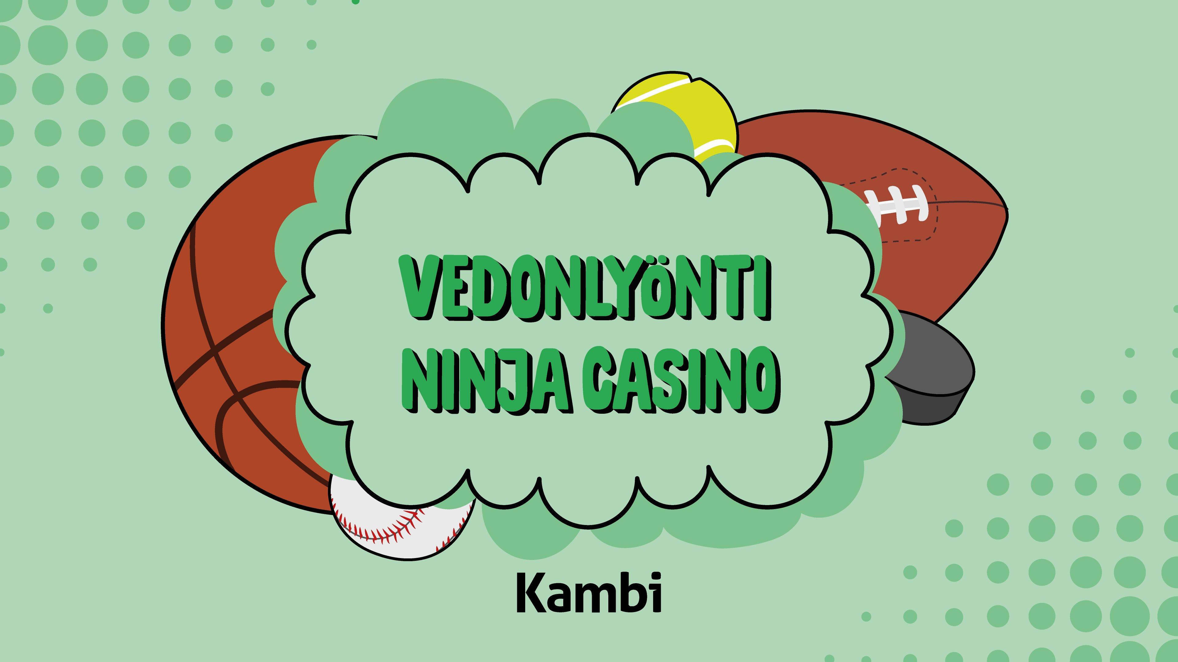 Ninja Casino vedonlyönti