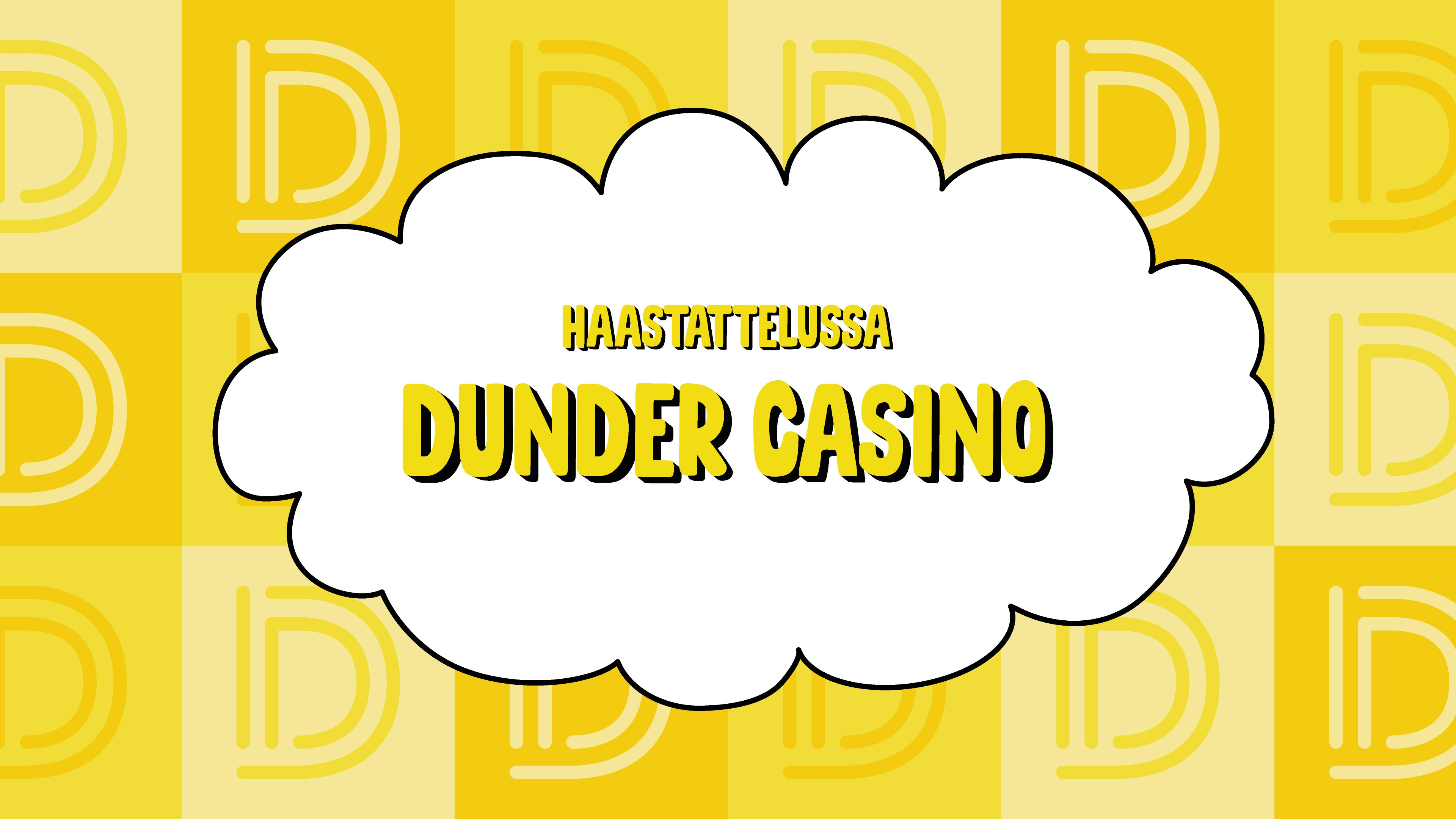 Haastattelussa Dunder