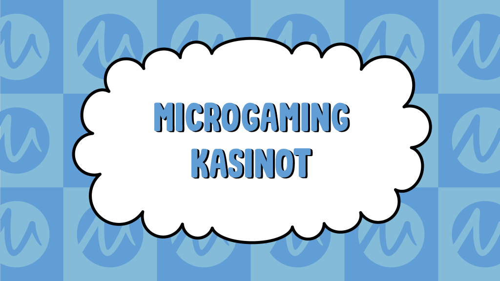 Microgaming Kasinot
