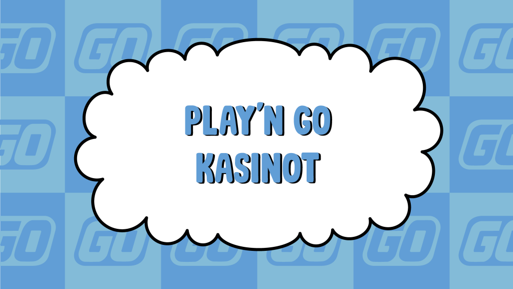 Play'n GO Kasinot
