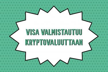 Visa valmistautuu kryptovaluuttaan
