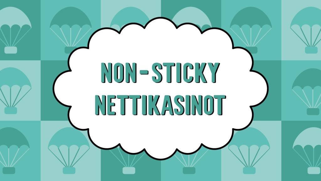 non-sticky nettikasinot