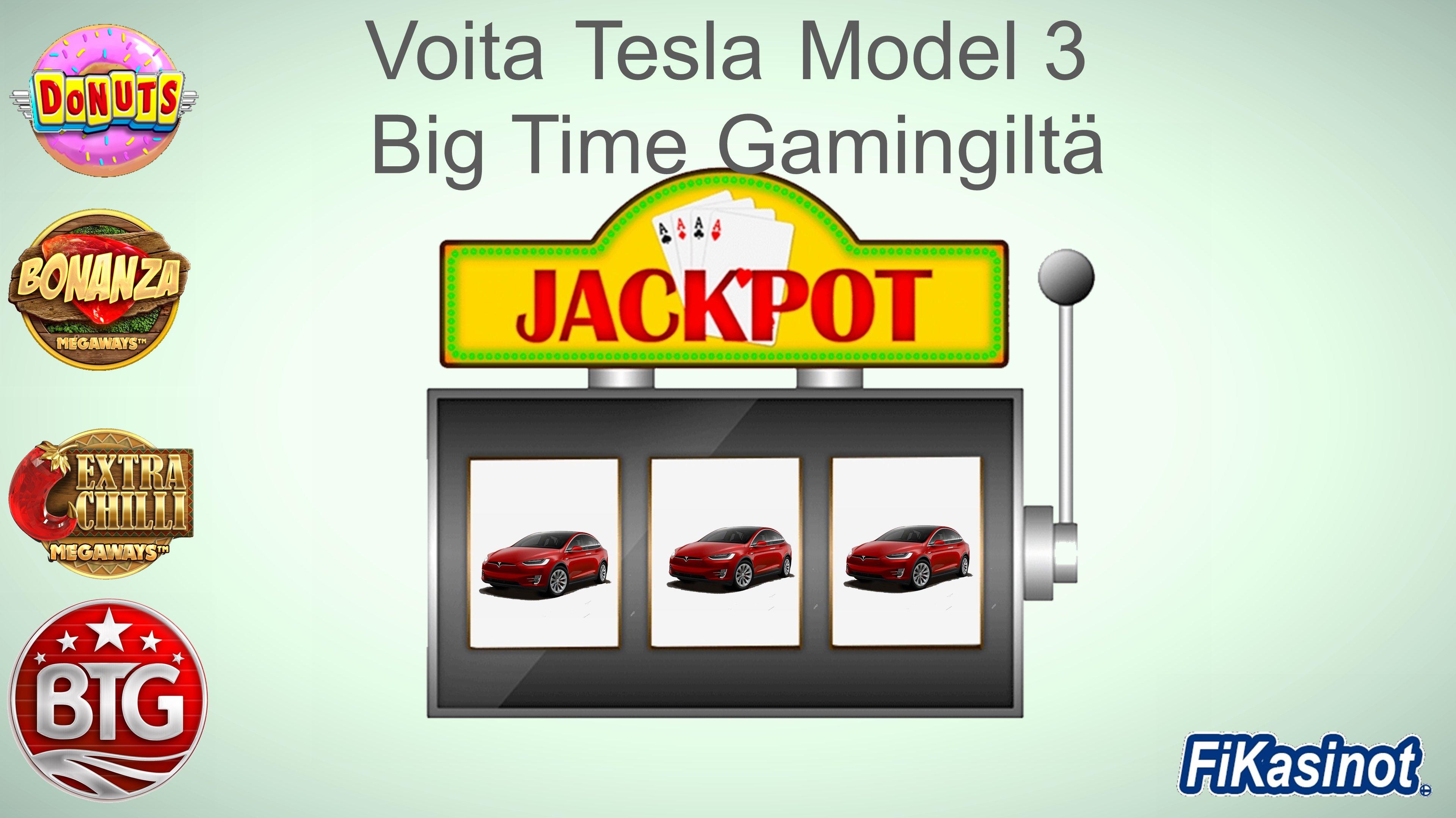 Voita Tesla Big Time Gamingiltä