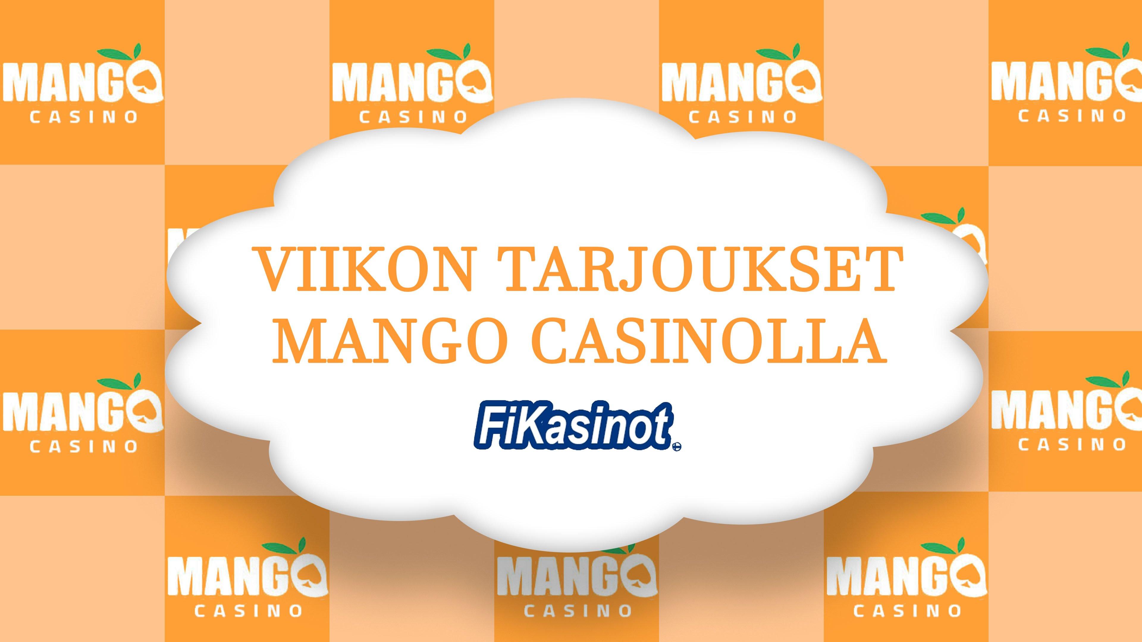 Viikon tarjoukset Mango Casinolla