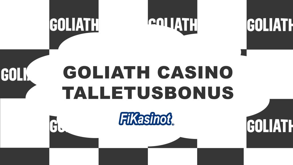 Goliath Casino talletusbonus