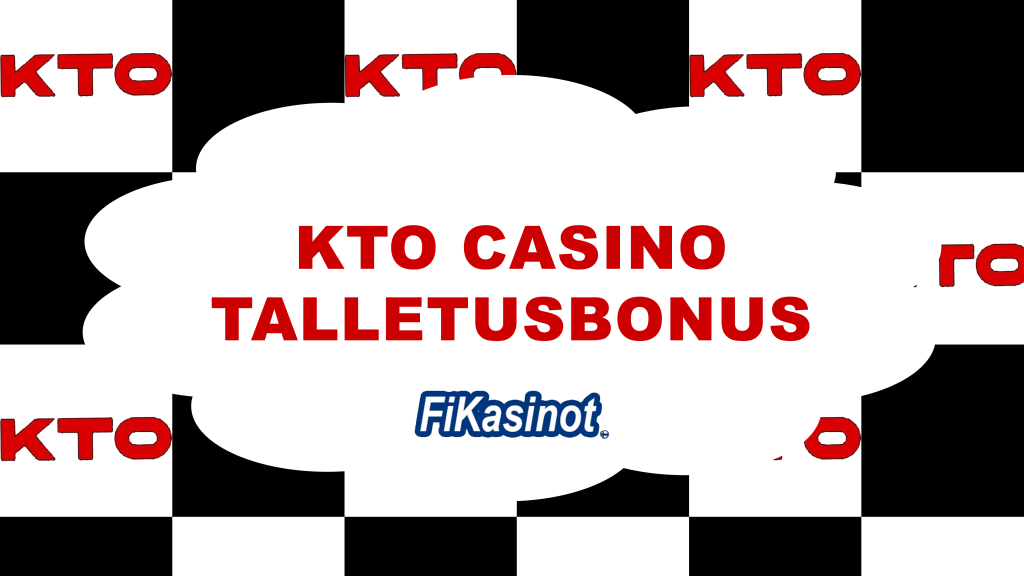 KTO Casino talletusbonus