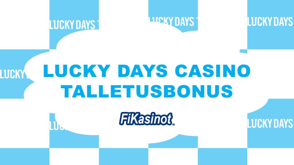 Lucky Days Casino talletusbonus