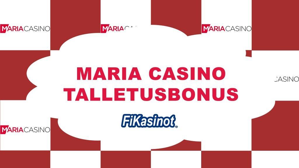 Maria Casino talletusbonus
