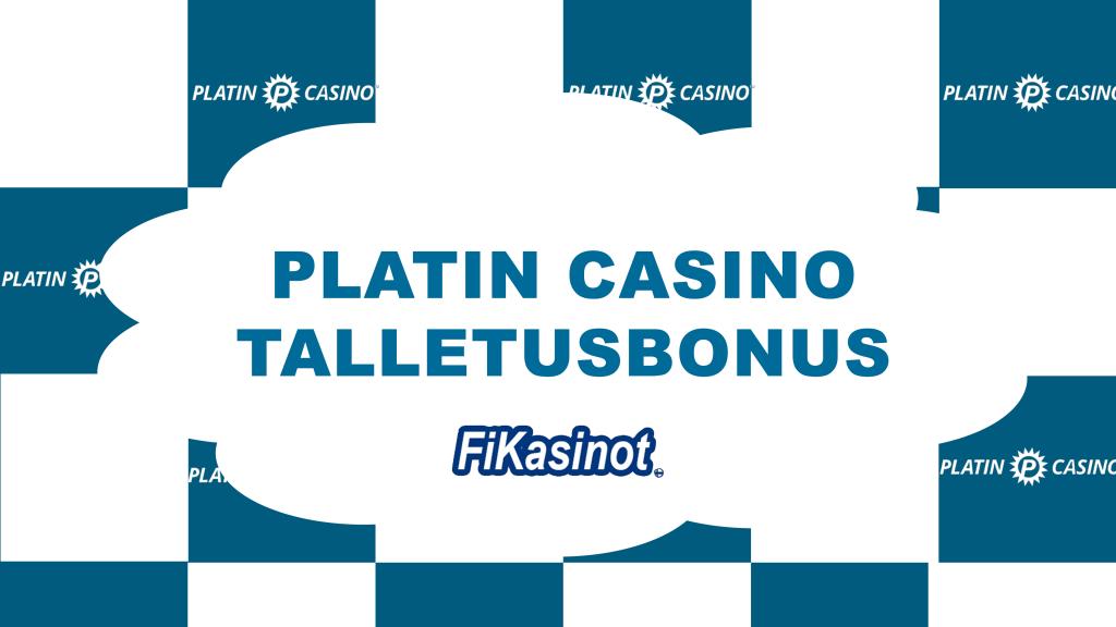 Platin Casino talletusbonus