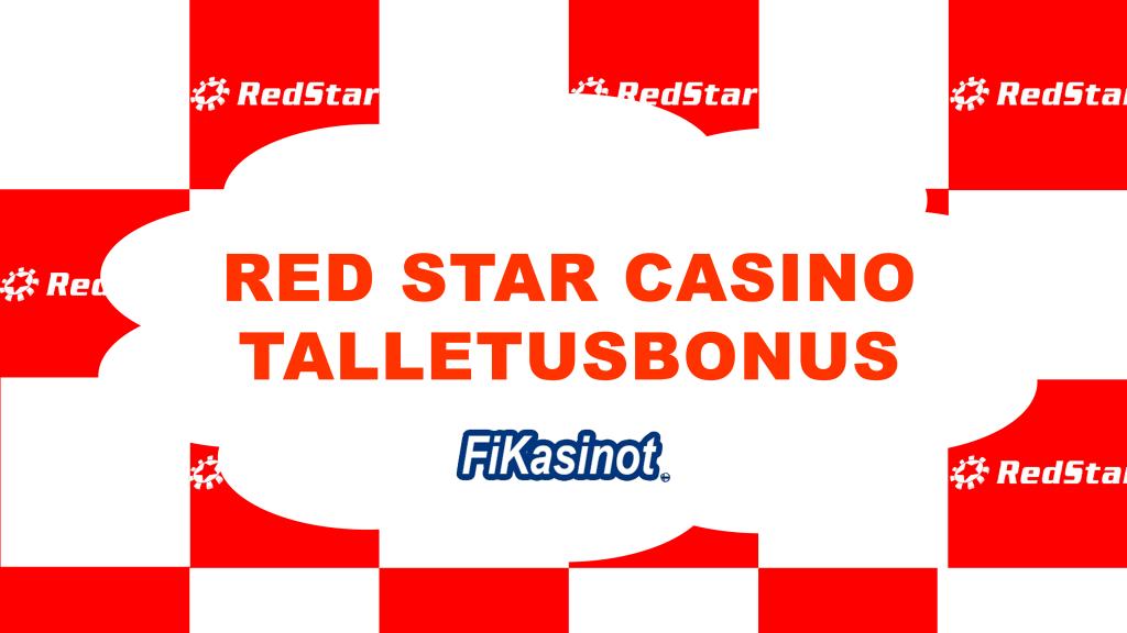 Red Star Casino talletusbonus