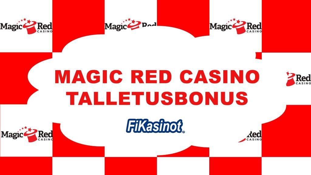 Magic Red Casino talletusbonus