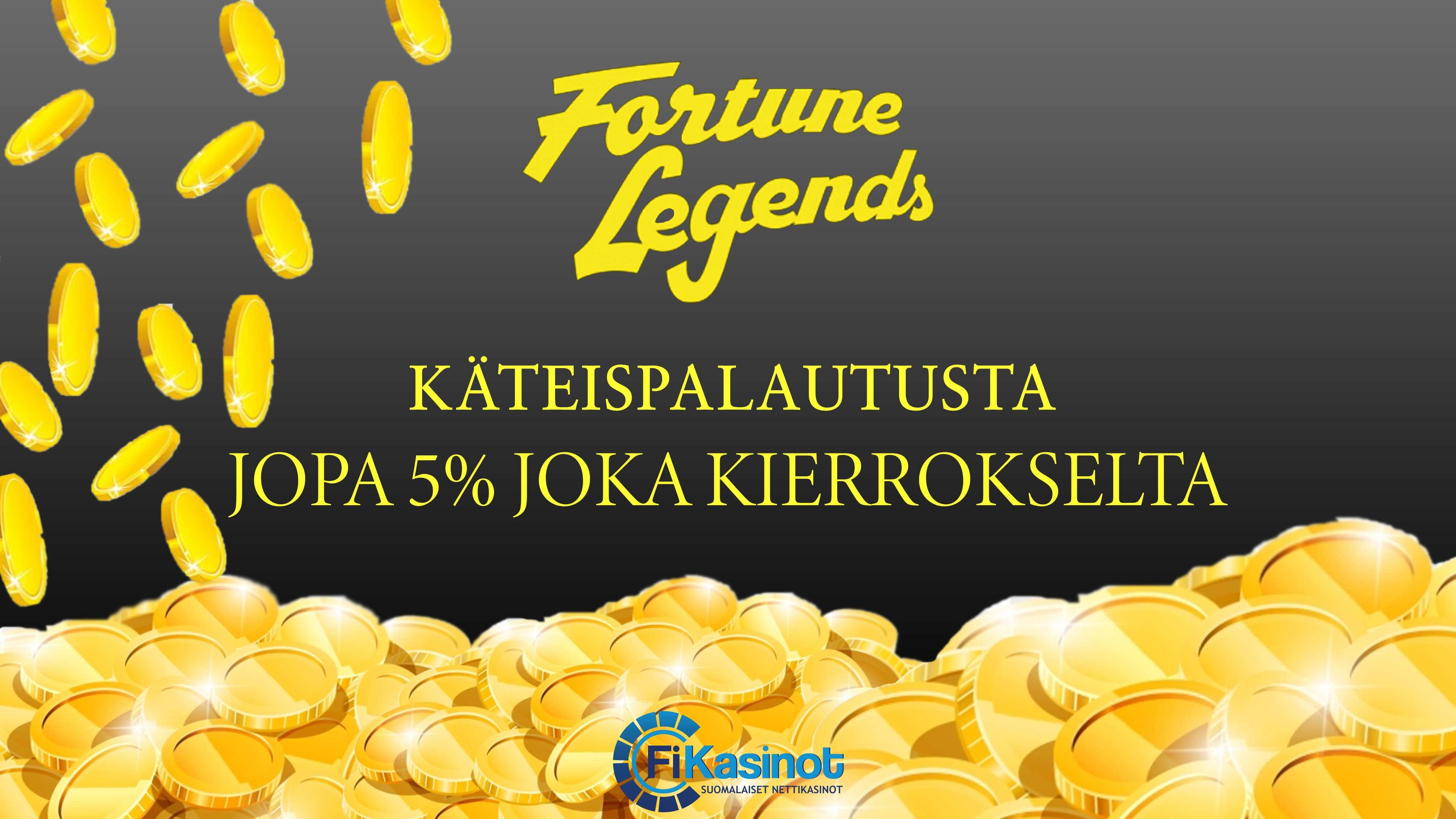 Fortune Legends syyskampanjat