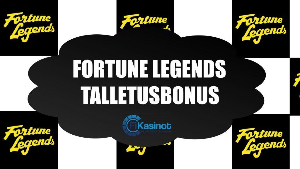 Fortune Legends talletusbonus