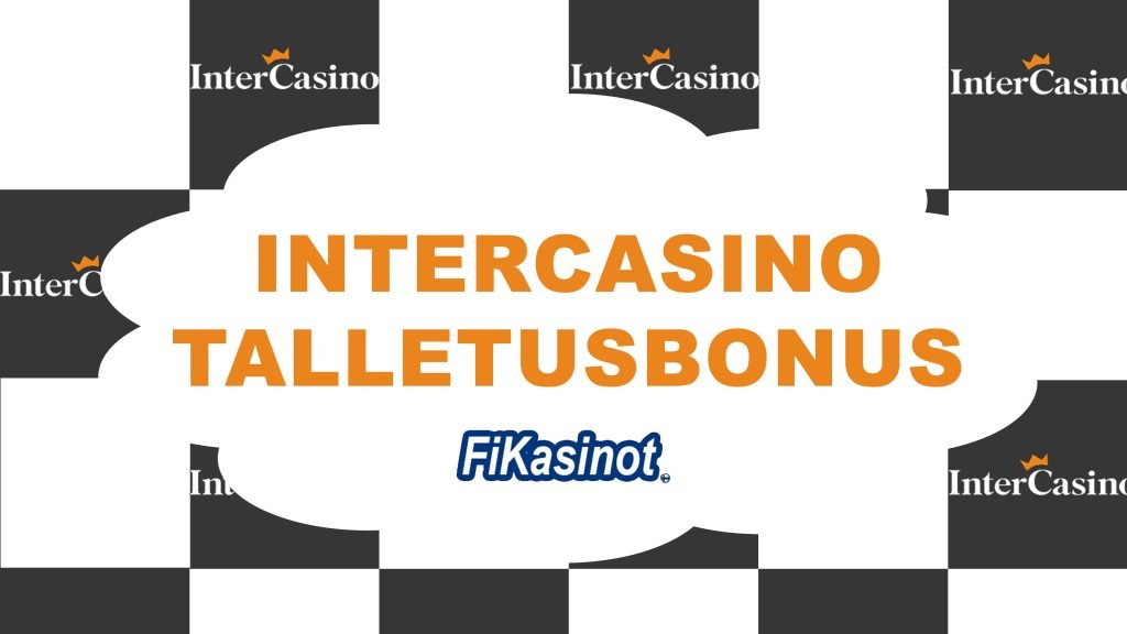 InterCasino talletusbonus