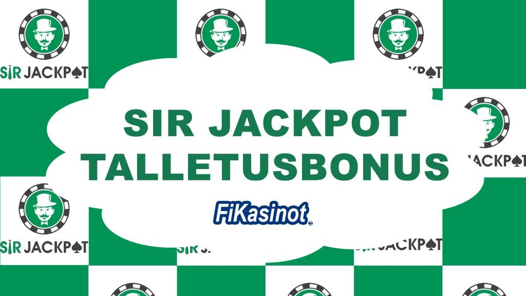 Sir Jackpot talletusbonus