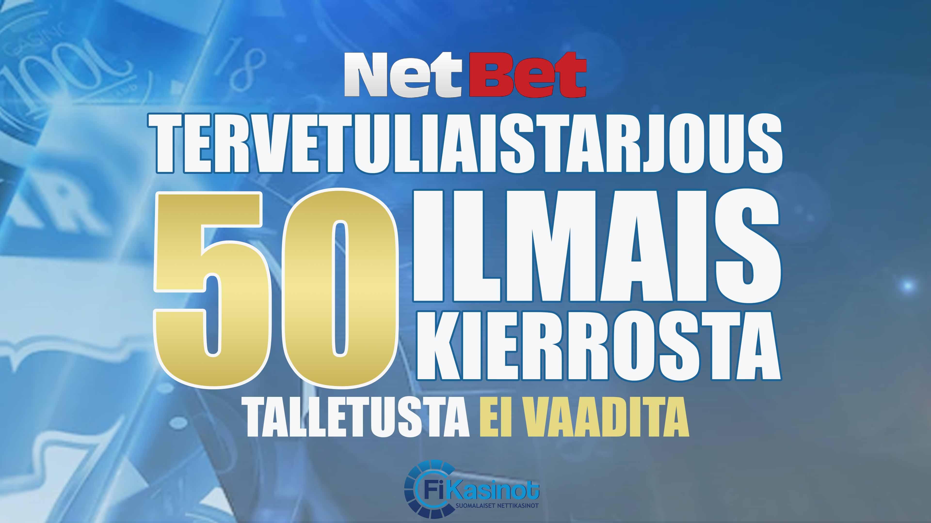 NetBet Casinolta 50 ilmaiskierrosta ilman talletusta