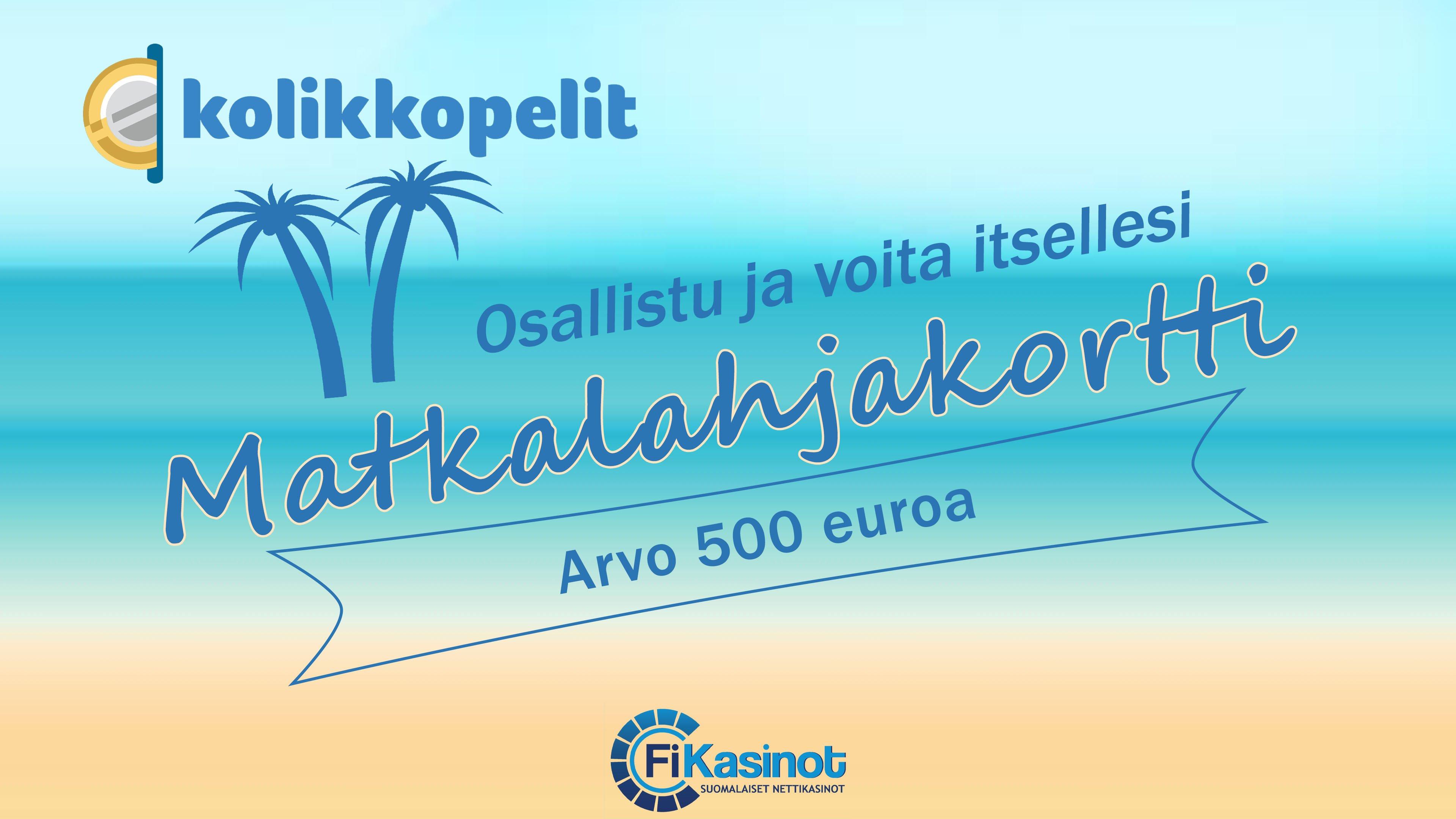 500 euron matkalahjakortti Kolikkopeleiltä