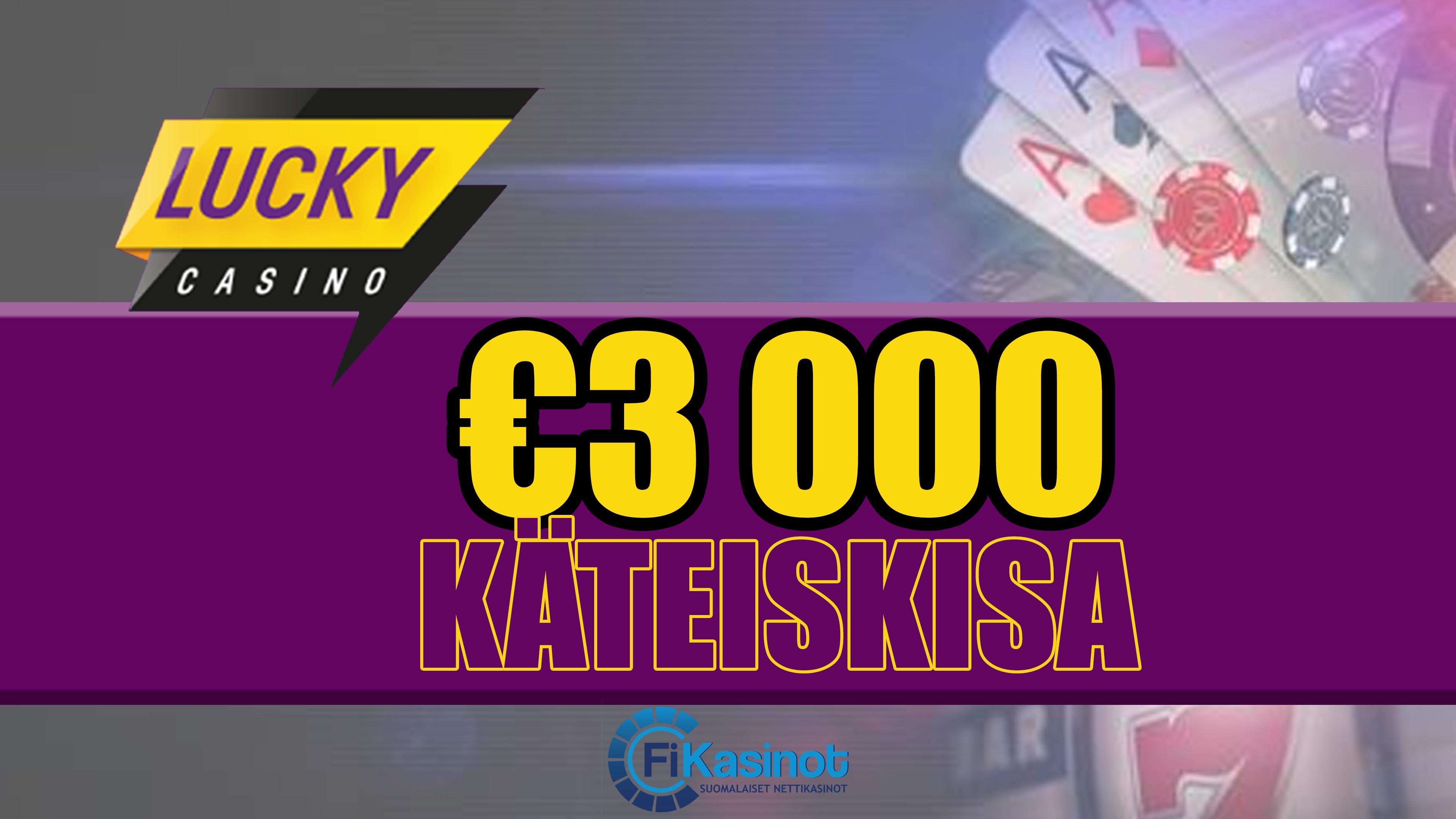 Lucky Casinon 3 000 euron käteiskisa