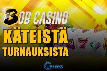 Bob Casinon käteisturnaukset