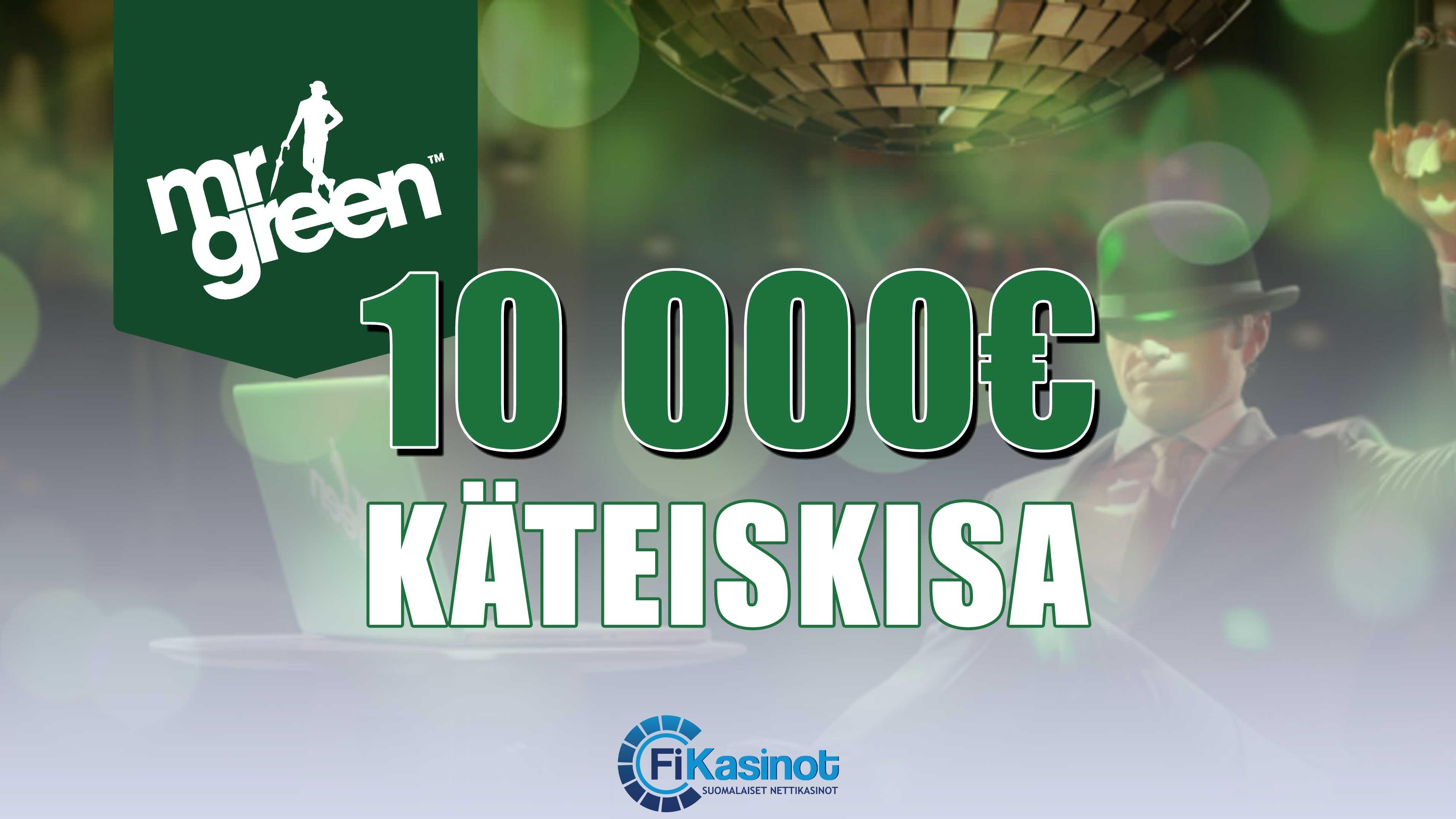 Mr Greenin 10 000 euron käteiskahminta