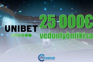 Unibetin 25 000 euron vedonlyöntikisa