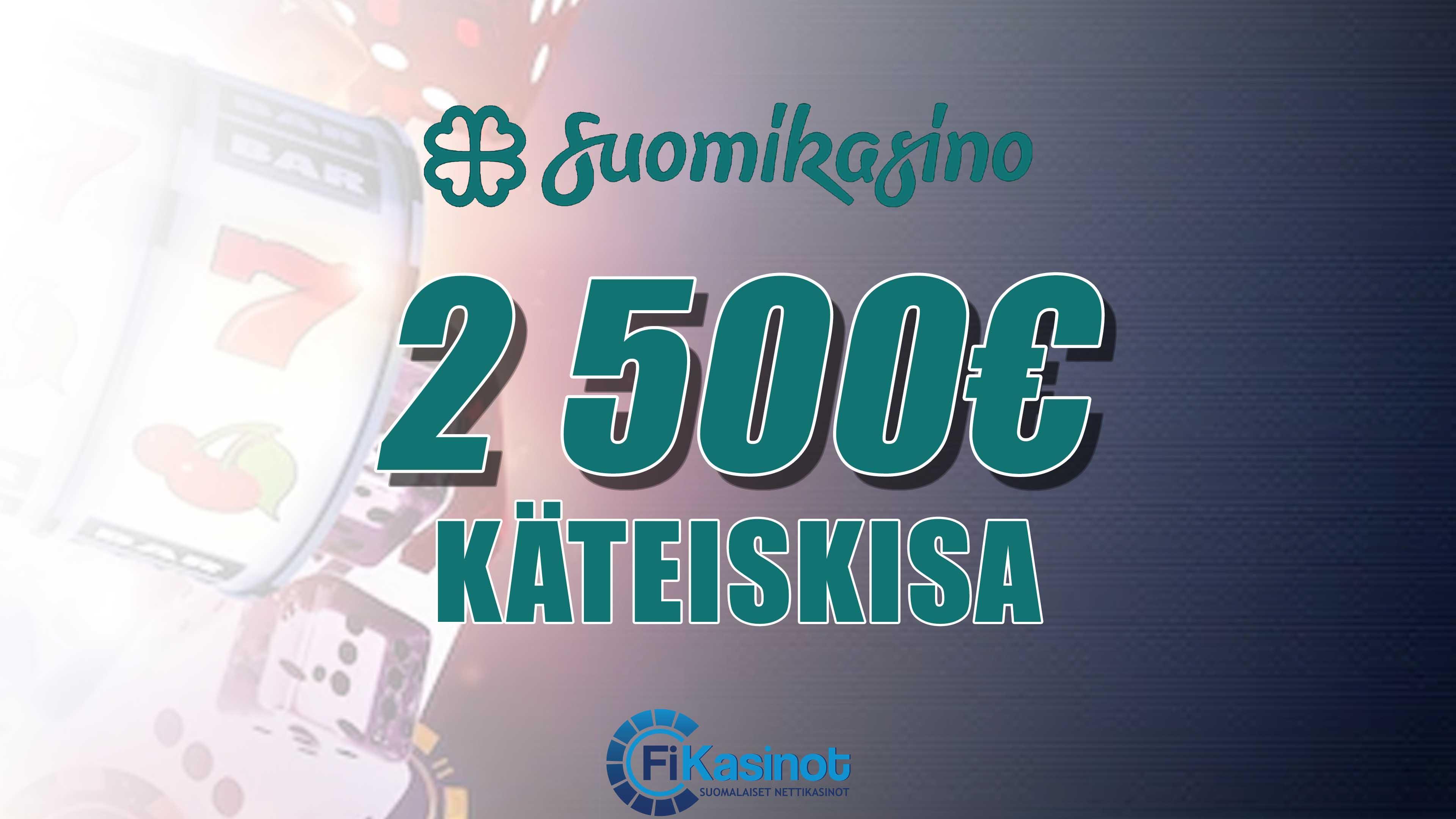 Suomikasinon 2 500 euron käteiskisa