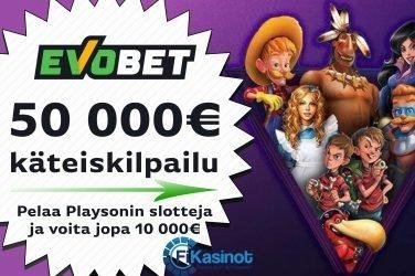 50 000 euroa käteistä Evobetillä
