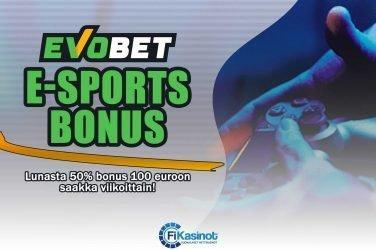 E-sports bonus Evobetiltä