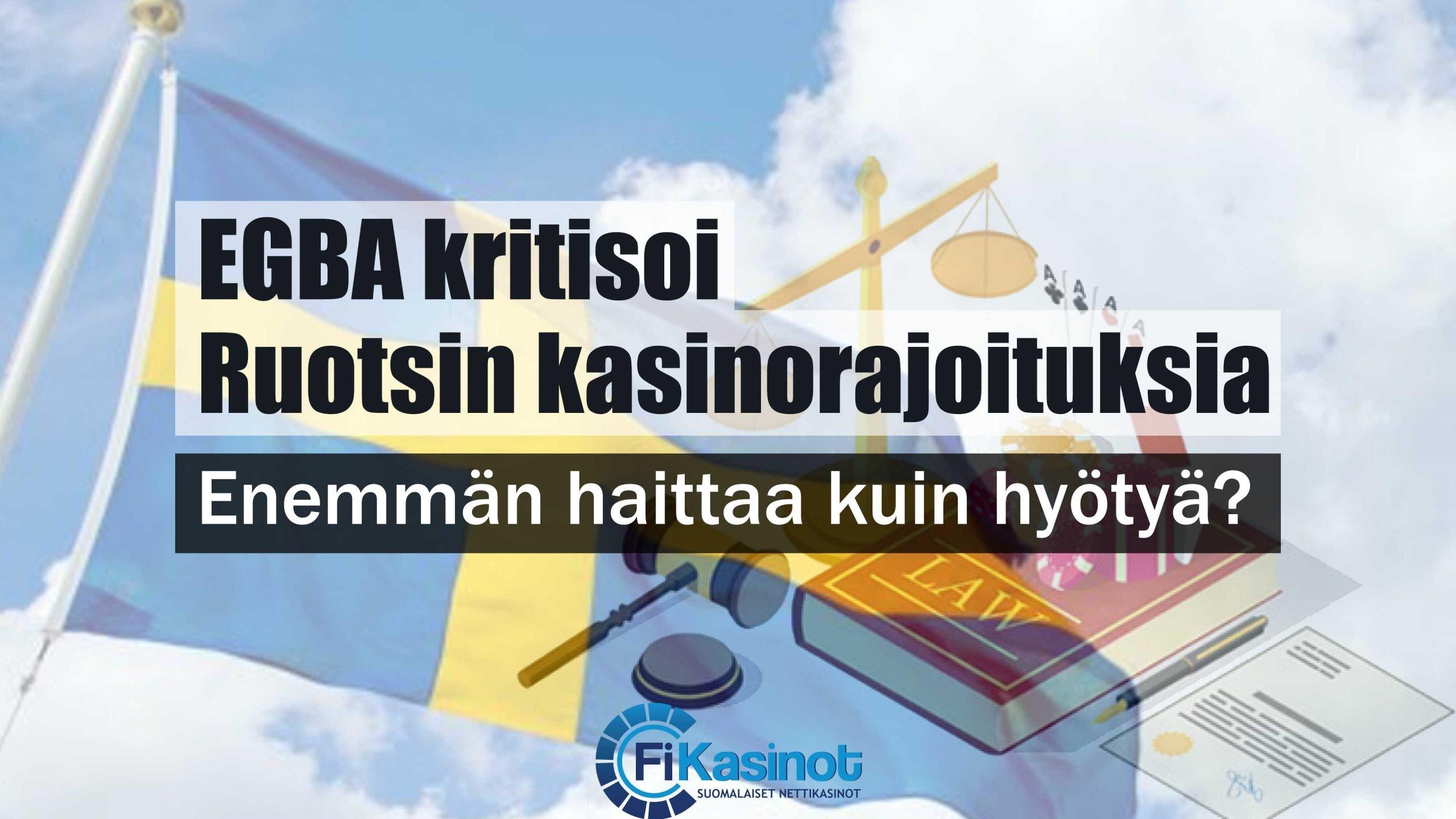 EGBA kritisoi Ruotsin kasinorajoituksia