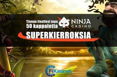 Superkierroksia Ninja Casinolta