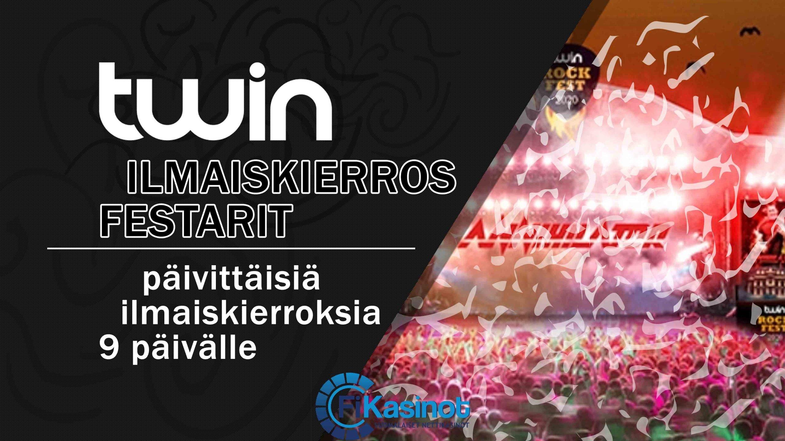 Twin Casinon ilmaiskierrosfestarit