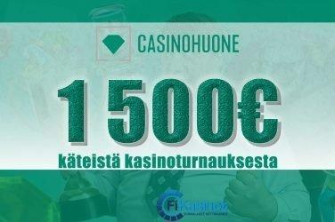 1 500 euroa käteistä Casinohuoneella