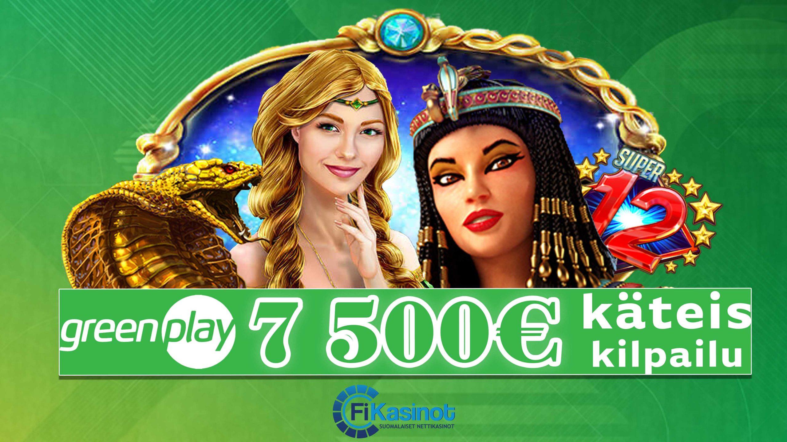 7 500 euroa käteistä GreenPlaylla