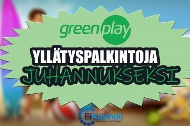 Greenplayn juhannuksen yllätyspalkinnot