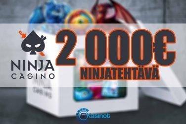 Ninja Casinon 2 000 euron tehtävä