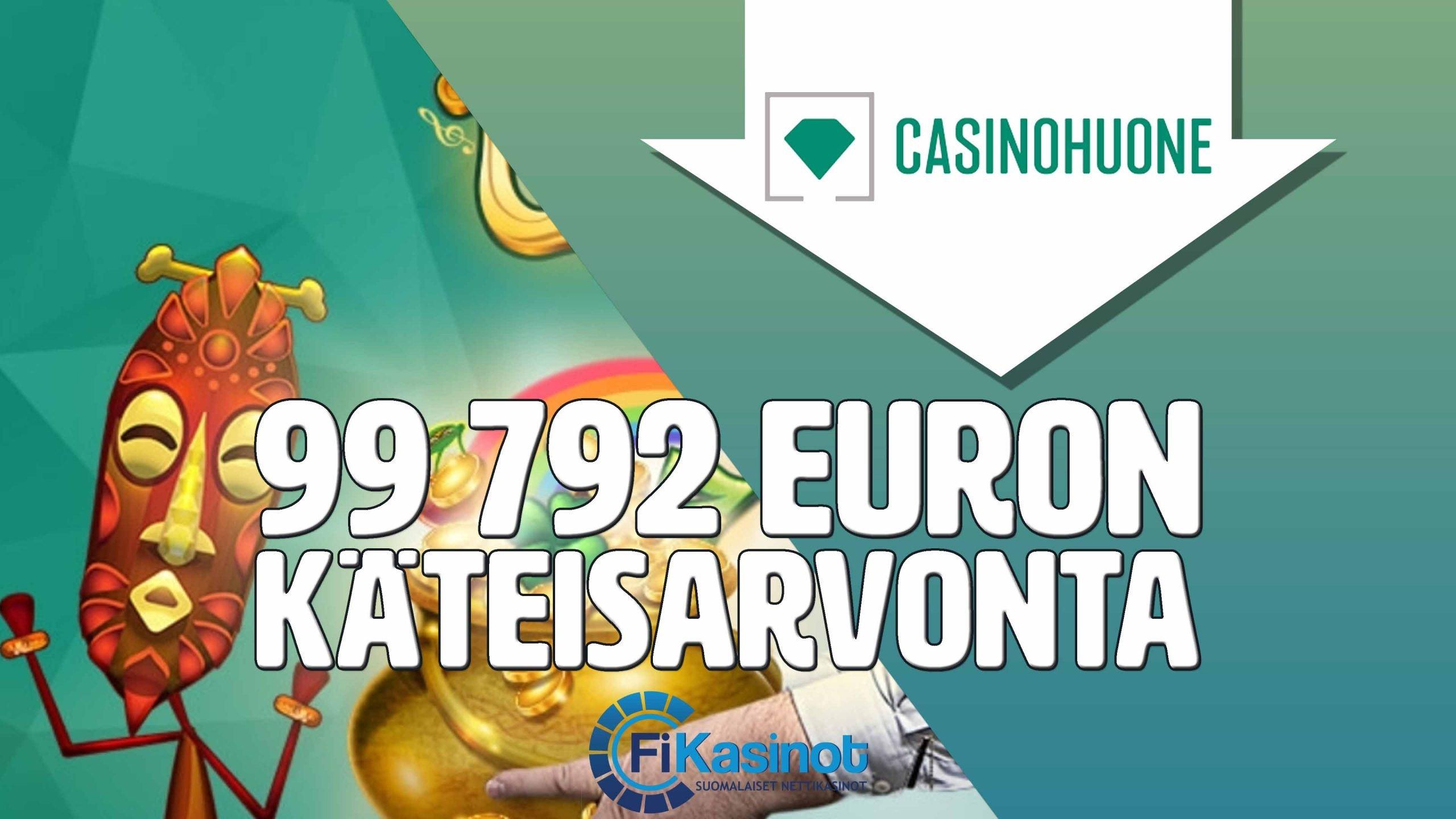 Casinohuoneen 99 792 euron käteisarvonta