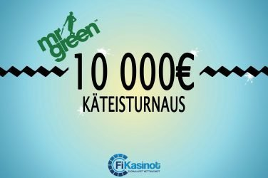 Mr Greenin 10 000 euron käteisturnaus
