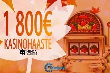 1 800 euron kasinohaaste Ninja Casinolla